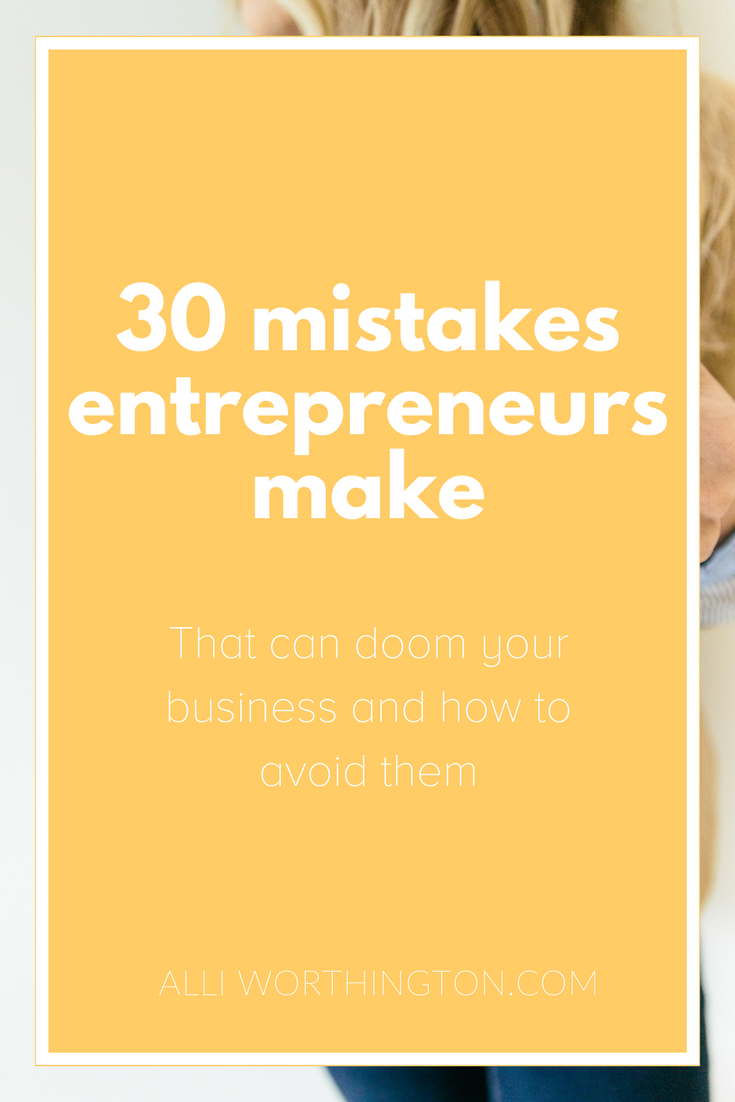 Mistakes Entrepreneurs make