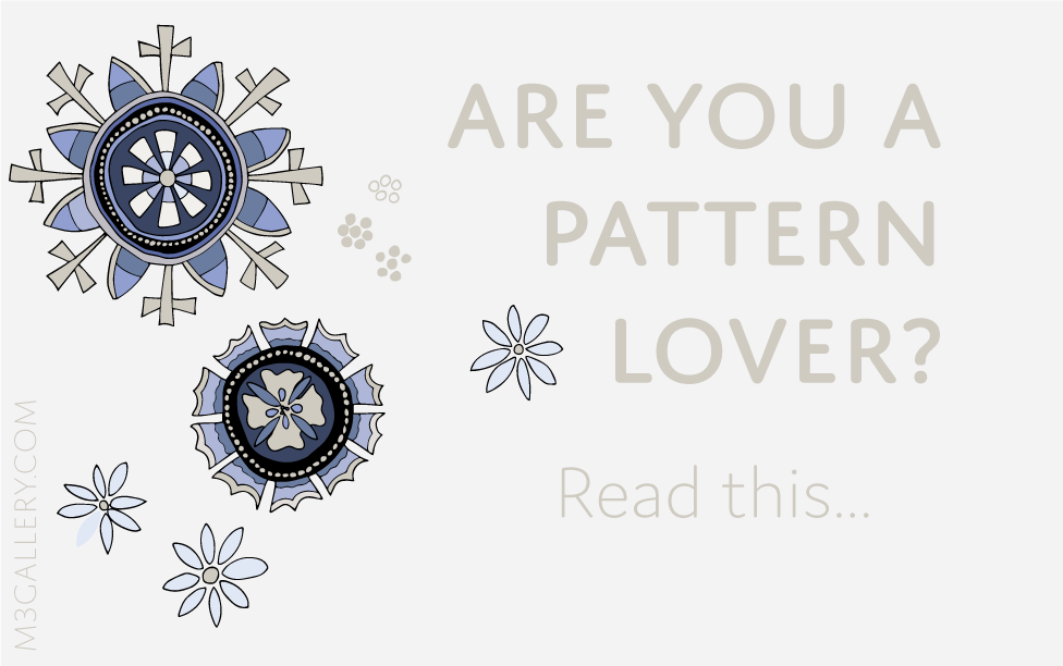 Are you a pattern lover? Read this...
