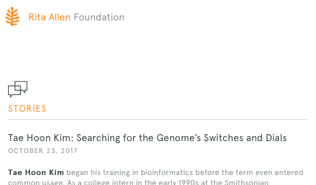 http://ritaallen.org/stories/tae-hoon-kim-searching-for-the-genomes-switches-and-dials