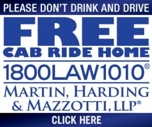 Need a Free Cab Ride Home from Shaken & Stirred? - UPH is proud to be partnering with Martin Harding & Mazzotti, LLP® to promote safe driving and make sure that everyone gets home safely. For the Free Cab Ride Home call-in number and more information, visit https://www.1800law1010.com/free-cab-ride-home-holiday-programs/