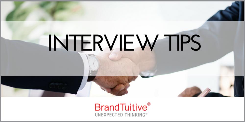 BrandTuitive_BrandingandMarketingAgency_InterviewTips.png