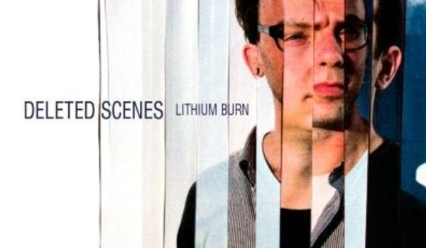 Lithium Burn de Deleted Scenes : un disque puissant à apprivoiser (Nightlife.ca)