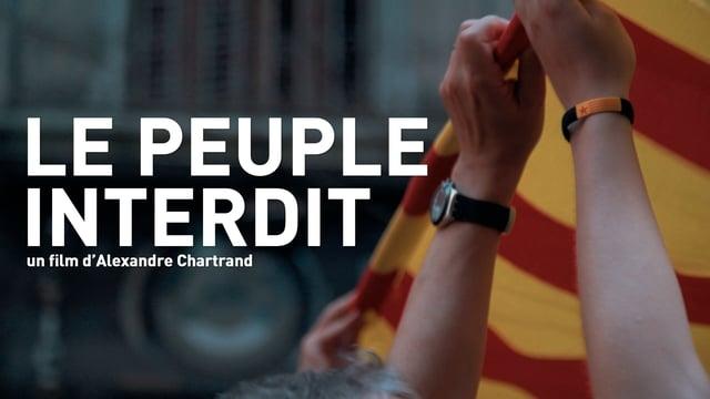 «Le Peuple interdit» d'Alexandre Chartrand: au cœur du référendum sur l'indépendance catalane (ENTREVUE)