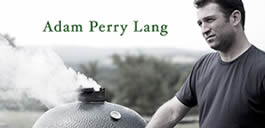 Adam Perry Lang Big Green Egg Recipe