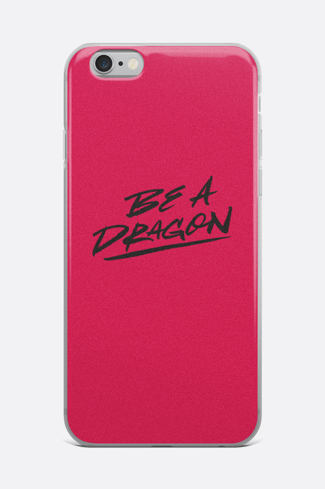 Be A Dragon iPhone Case