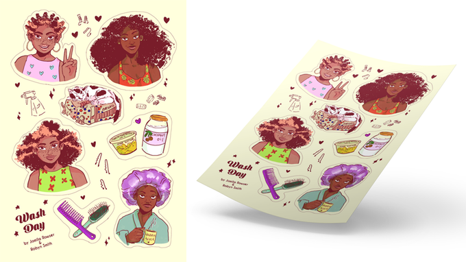With a pledge of $30 or more, readers will receive a  Wash Day  sticker sheet featuring art by Robyn Smith.