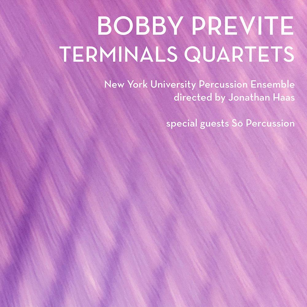 Bobby Previte –Terminals Quartets
