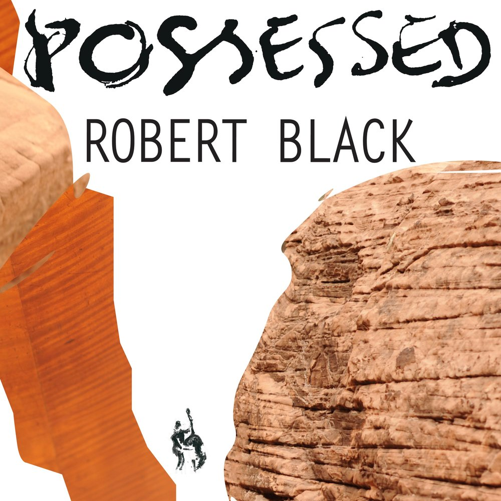 Robert Black –  Possessed
