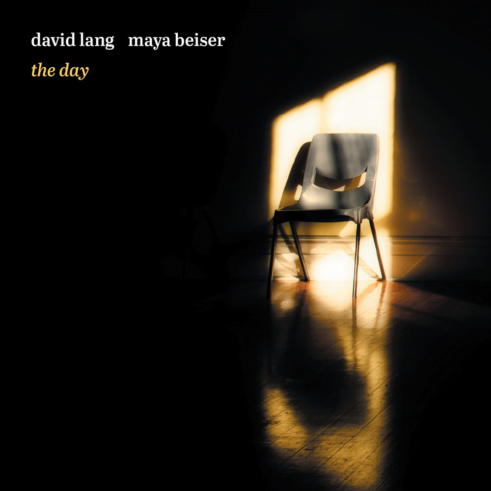 David Lang & Maya Beiser –  the day