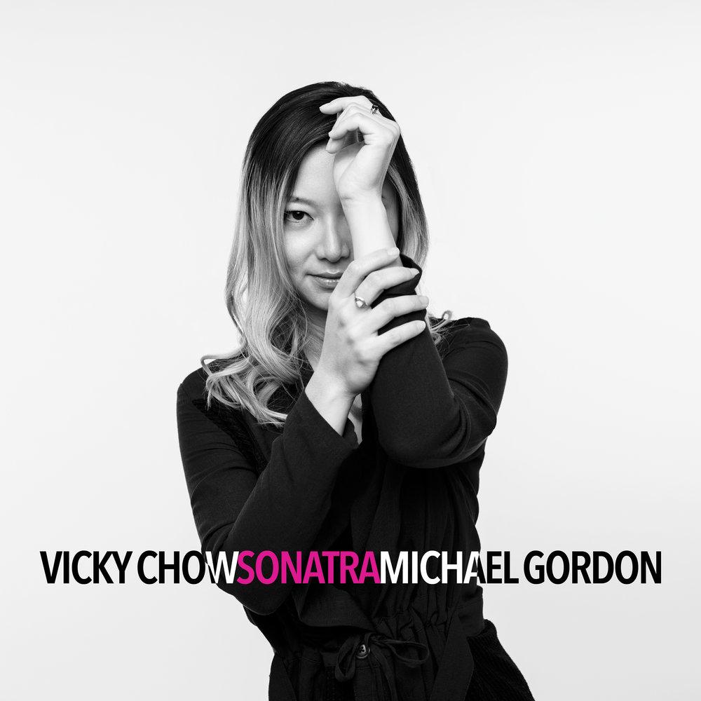 Michael Gordon & Vicky Chow – Sonatra