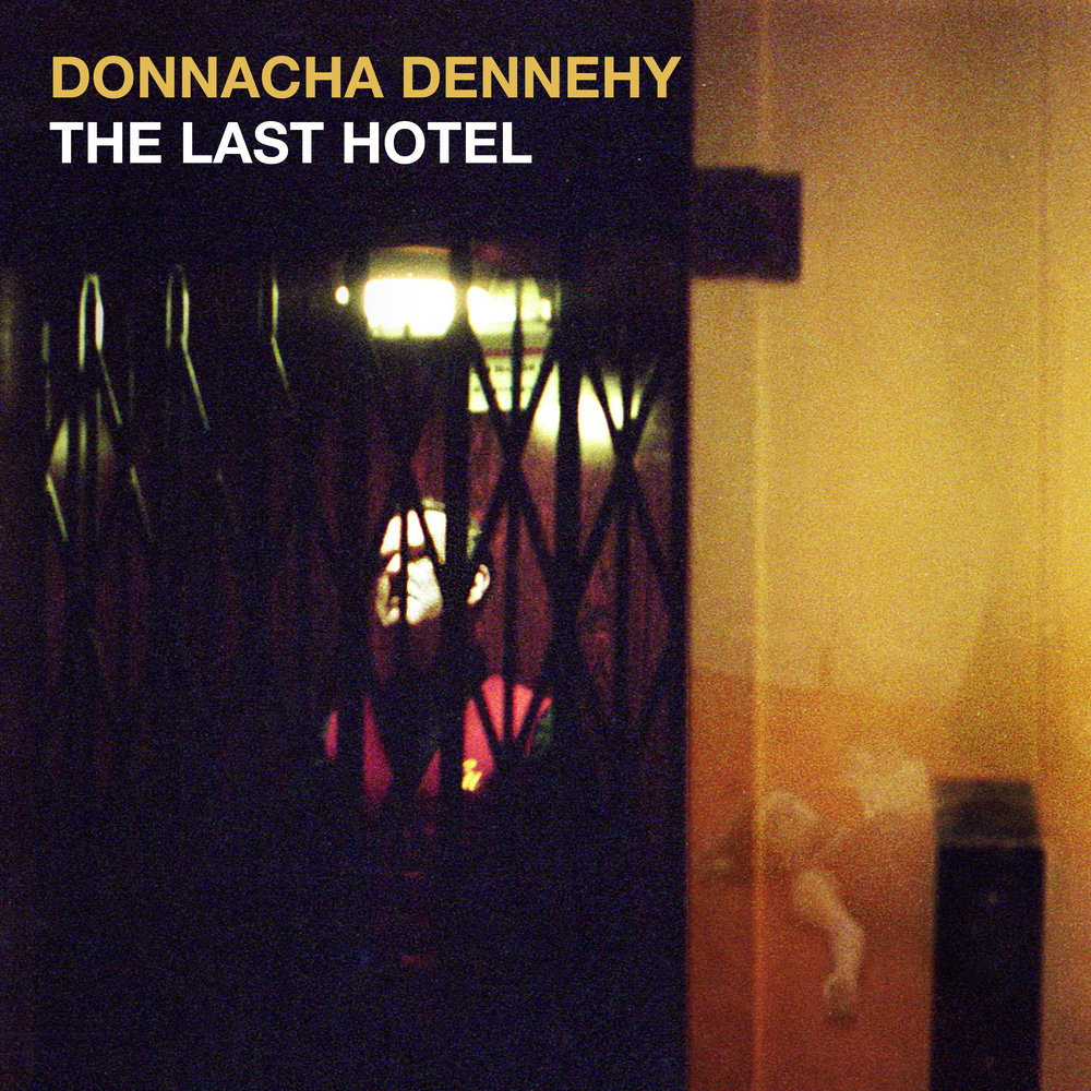 Donnacha Dennehy –  The Last Hotel