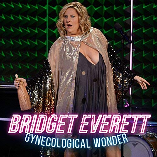 Bridget Everett: Gynecological Wonder - Comedy Central Special - With the Tender Moments band. Click image to purchase and listen in iTunes.