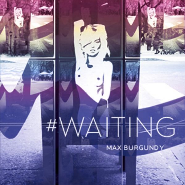 Max Burgundy - #waiting   2011    Engineered/Mixed Album   Hey Love!   Produced/Engineered/Mixed