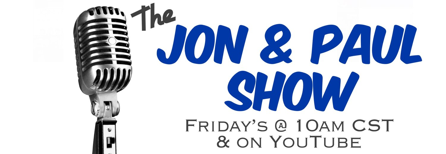 the Jon & Paul Show