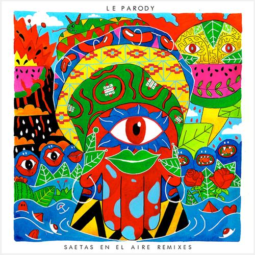 Le Parody -Saetas en el Aire Remixes