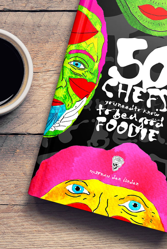 Book: 50 Chefs You Need To Know To Be A Good Foodie