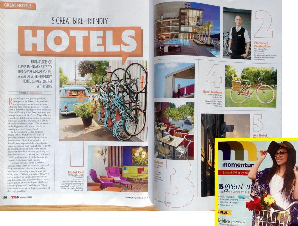 I was interviewed for Momentum Magazine's Travel issue (March 2015) on what makes a hotel bike-friendly. Click image for article link.