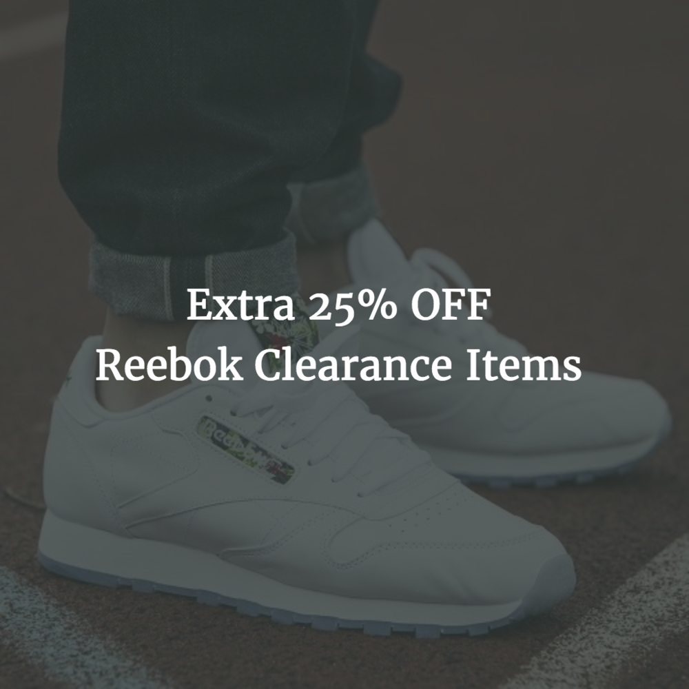 reputable site b4d96 1d3f4 Reebok Sale  Extra 25% OFF Clearance Items