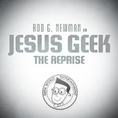 Jesus Geek (The Reprise)