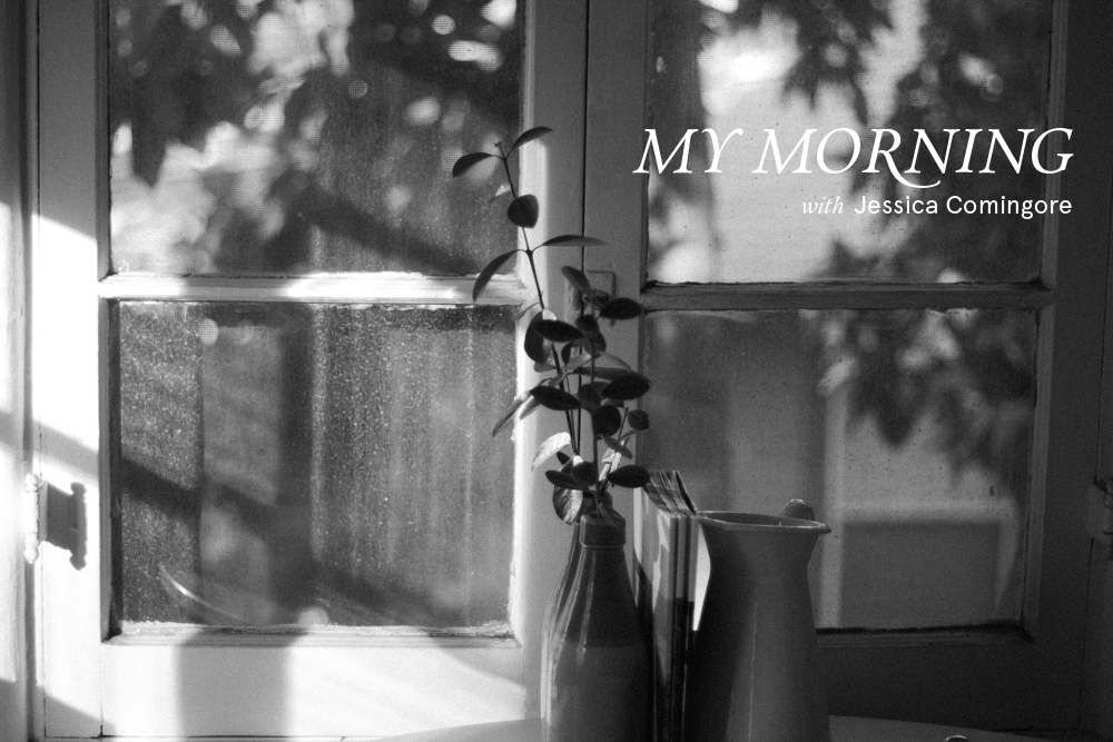 jessica_comingore_mymorning_routine