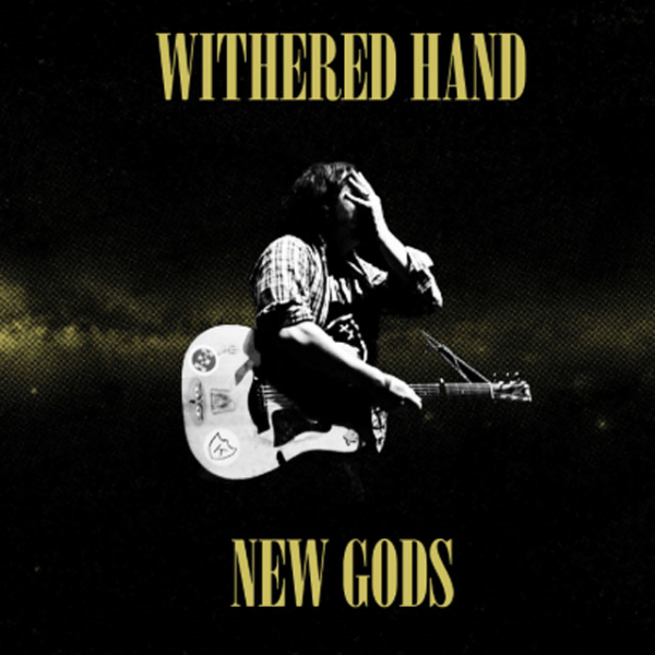withered-hand-new-gods_1395673085.jpg