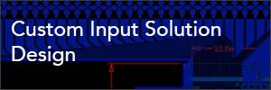 Custom-Input-Solutions-Design