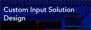 Custom-Input-Solutions-Design