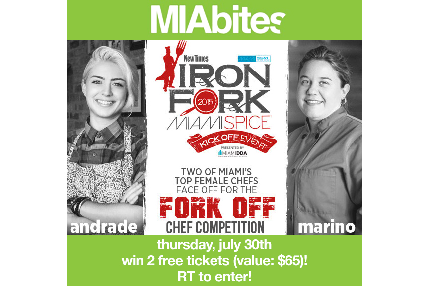 Enter to win TWO tickets by going to MIAbites on Twitter and RT this image with #IronForkMIA and #MIAbites.