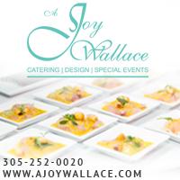 A Joy Wallace Catering Miami Florida