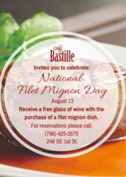 Cafe Bastille Miami Filet Mignon Day