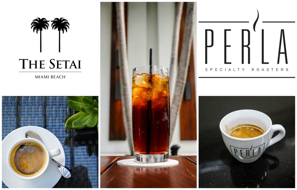 Setai and Per'la Coffee Roasters on Miami Beach