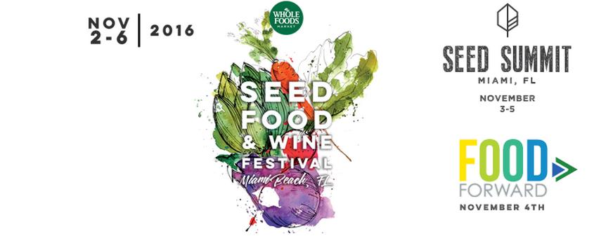 SEED Wine & Food Festival Miami 2016