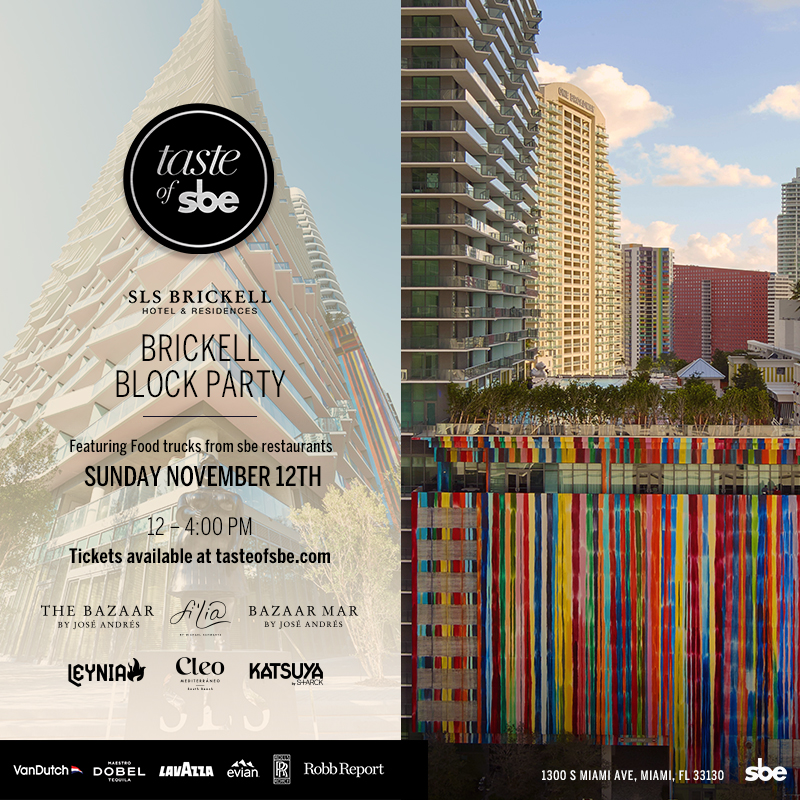 Taste of sbe SLS Brickell Block Party