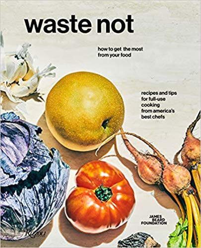 James Beard Waste Not book MIAbites