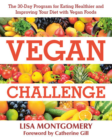 Vegan Challenge by Lisa Montgomery MIAbites