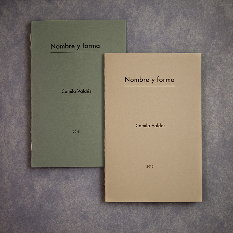 """""""NOMBRE Y FORMA"""" CAMILA VALDÉS 2015 This fanzine accompanied a series of photographs exhibited in """"Visions territoriales / autobiographical photography"""" 12 Pages- 14 x 20 cm- laser color- First Edition 2015- 40 Copies. purchase here"""