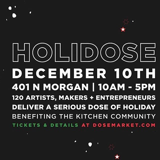 Today - stoked for the ultimate Dose! Thrilled to be @dosemarket but sad it's the last - so come #getDosed with us & 140 dosers! #HoliDose #DoseMarket #ChicagoGetDosed #UltimateDose