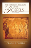 Historical Reliability of the Gospels by Craig L. Blomberg