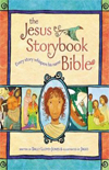 Jesus Storybook Bible by Sally Jones (ages 4-8)