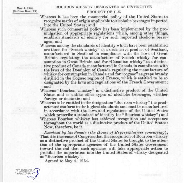 Congress passed a resolution May 4, 1964 setting the rules for what can be called bourbon.
