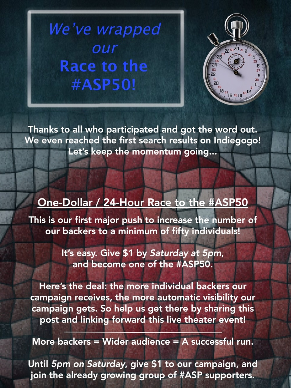 End of One-Dollar / 24-Hour Race to the #ASP50