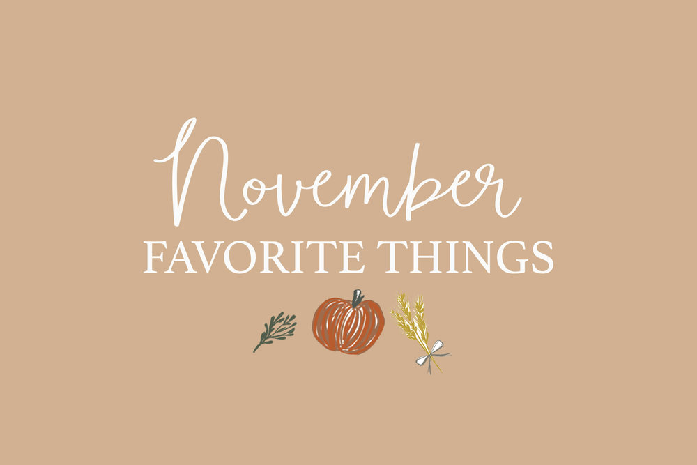 November favorite things.jpg