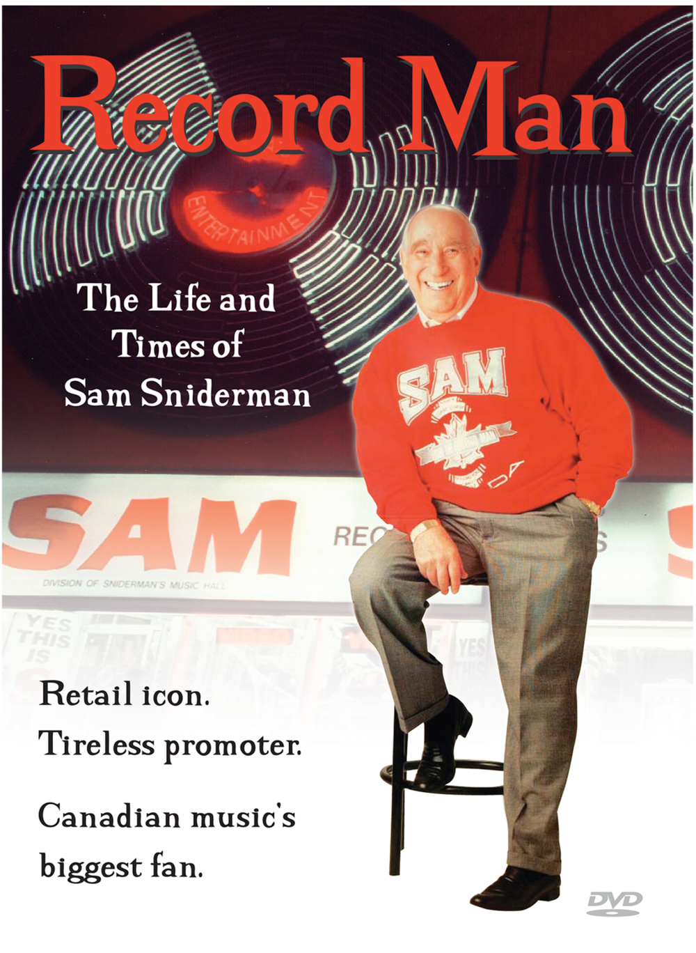 Dream Street Pictures - Record Man: The Life and Times of Sam Sniderman DVD poster.png