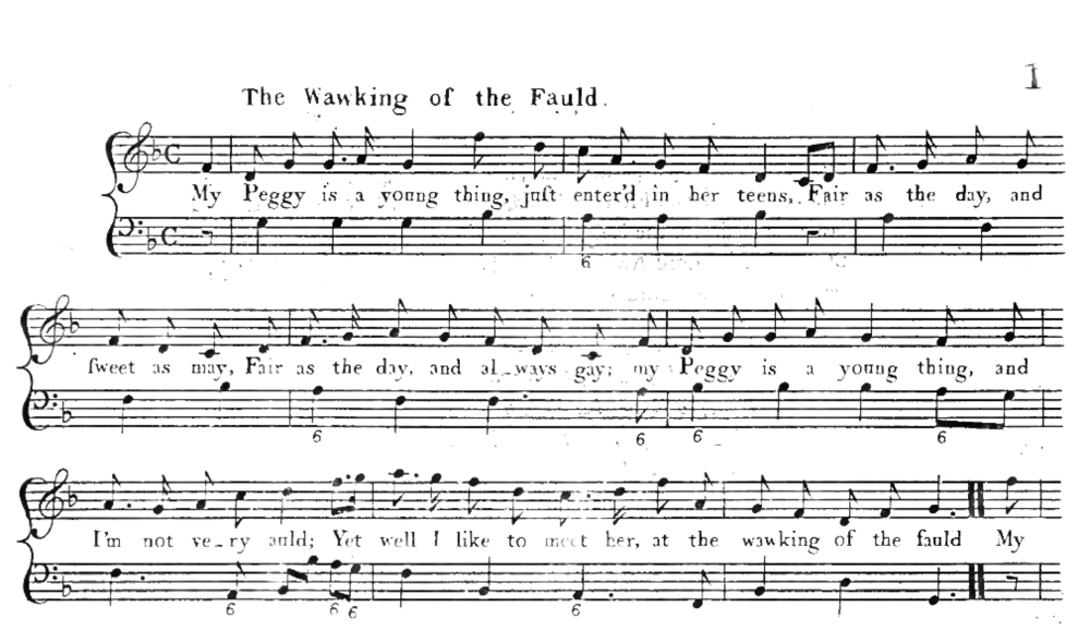 """The Wawking of the Fauld"" is the first song in The Gentle Shepherd and is sung by Patie. All the songs in the play are based off popular folk and fiddle tunes of the time. While Ramsay changed the words to all the songs to contain his poetic text, he did not change the names of the tunes. This is one of the few tunes in the show that uses the title text in the song."