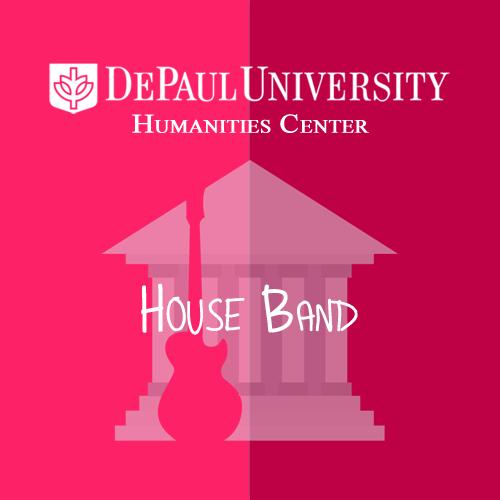 DPU Humanities Center House Band