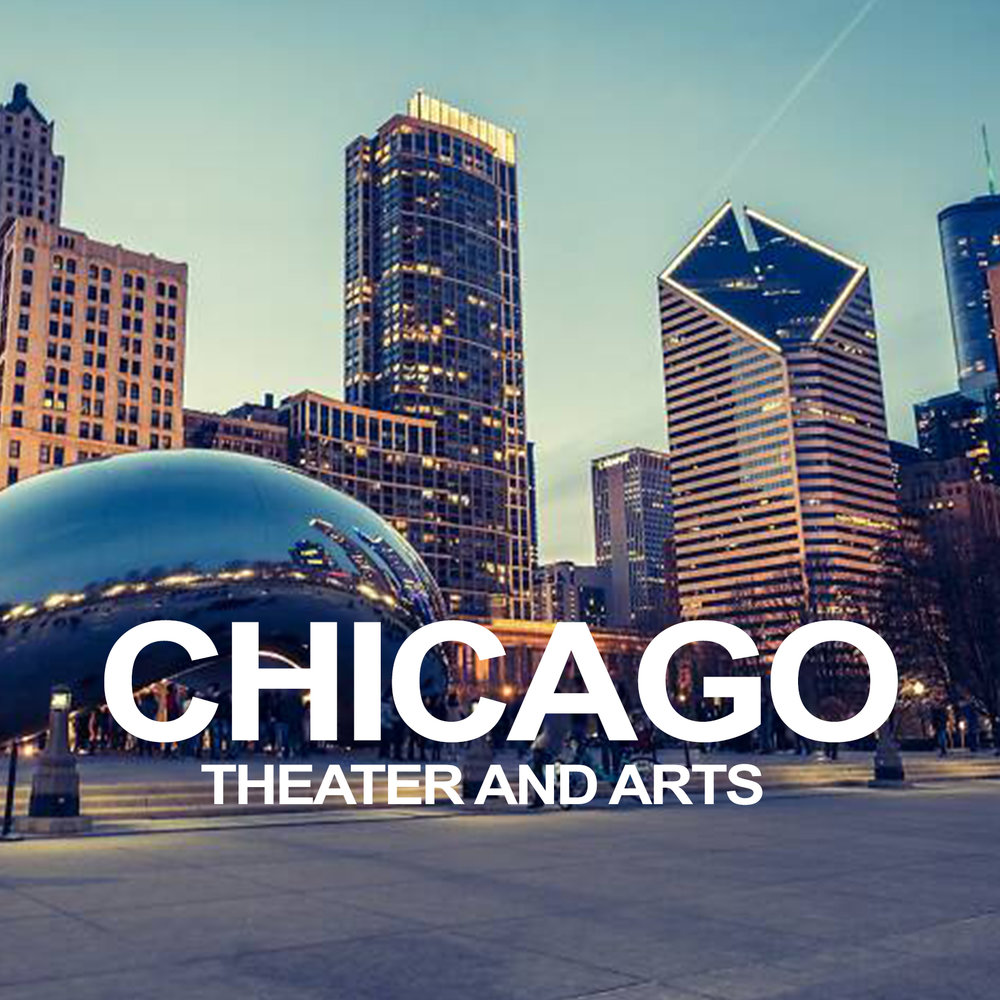 Chicago Theater and Arts (2018)