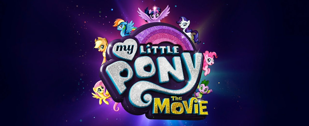 MY LITTLE PONY- In theaters October 6th 2017.