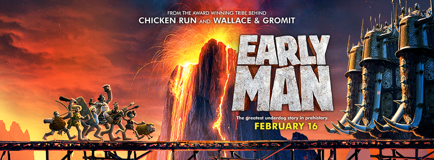 EARLY MAN  - In theaters February 16th. Earn the entire run of the film...