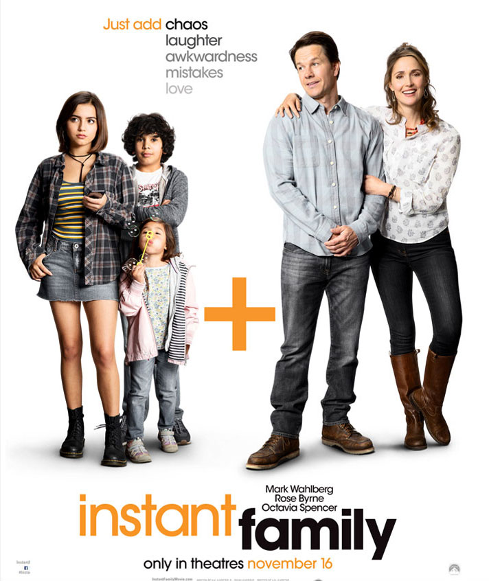 INSTANT FAMILY - Opens November 16th