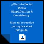 Social Media Simiplification & Consistency